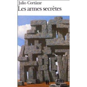 Les armes secrètes, de Julio CORTAZAR